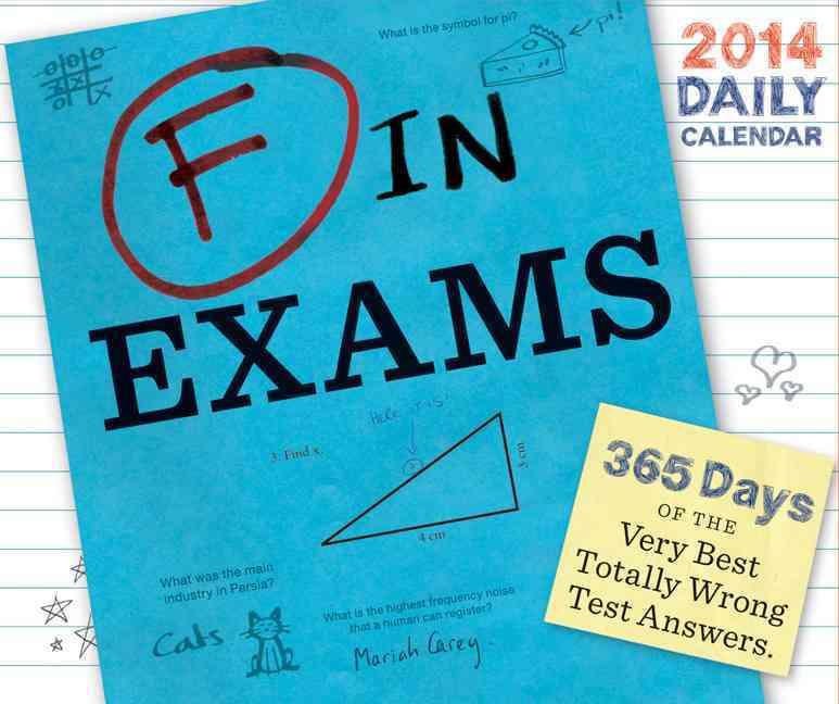 F in Exams 2014 Calendar (Calendar)