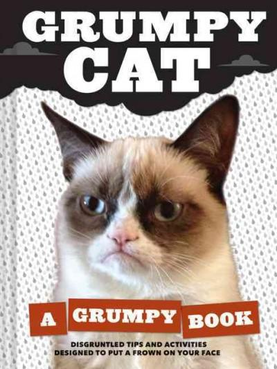 Grumpy Cat: A Grumpy Book  (Hardcover) - Thumbnail 0