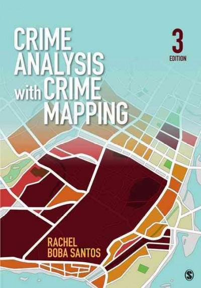 Crime Analysis with Crime Mapping (Paperback)