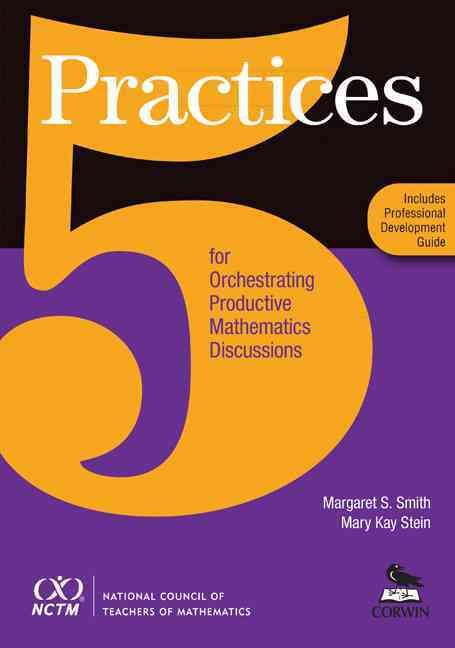 Five Practices for Orchestrating Productive Mathematics Discussions (Paperback)