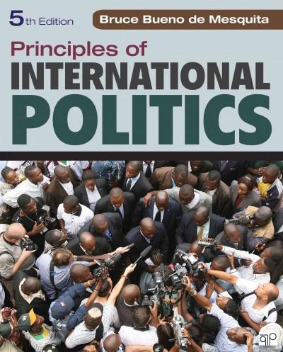 Principles of International Politics: War, Peace, and World Order (Paperback)