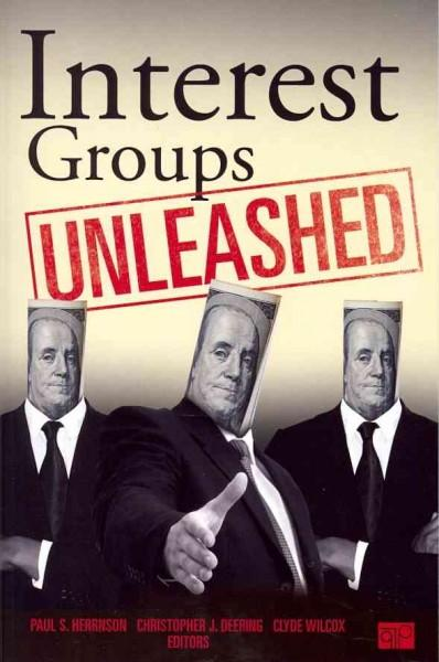 Interest Groups Unleashed (Paperback)
