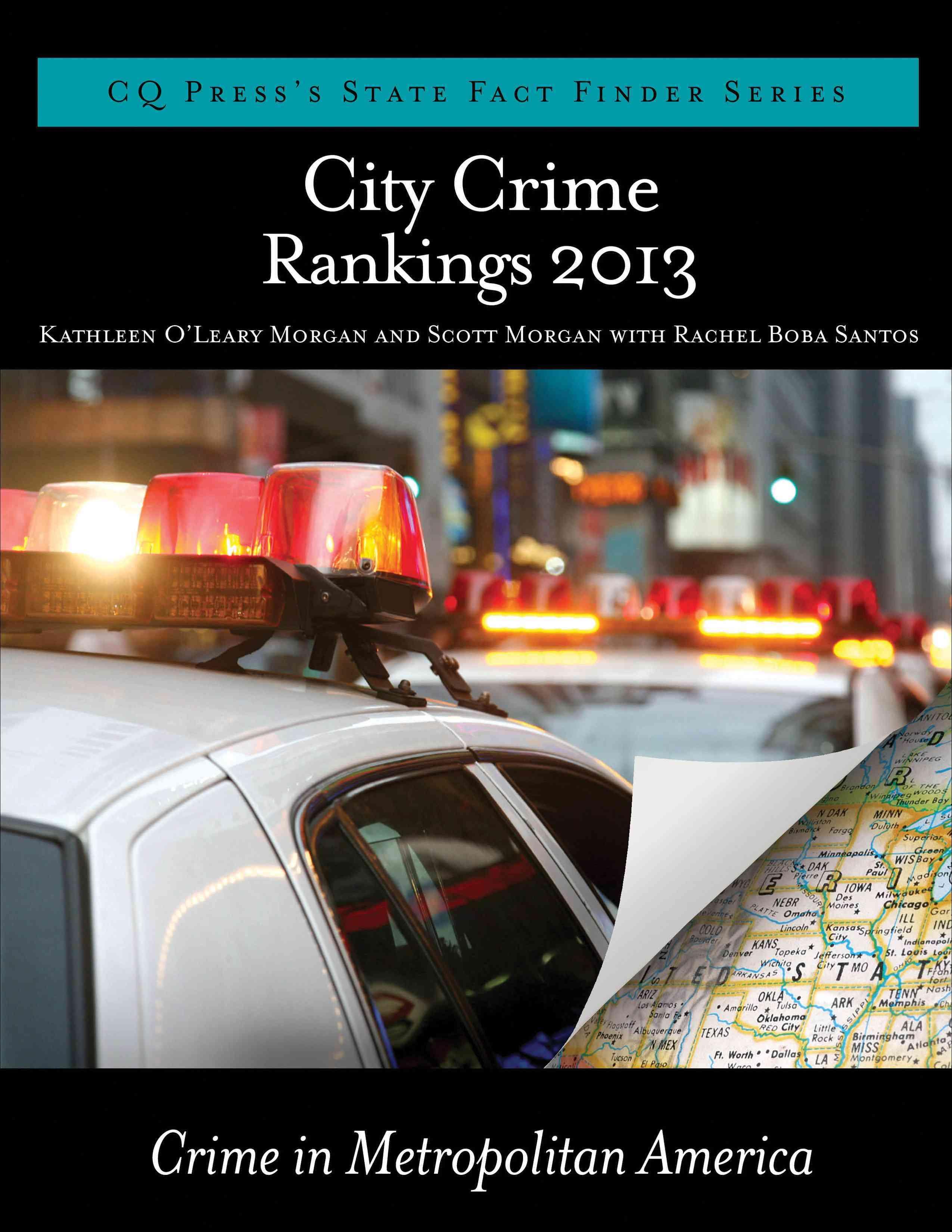 City Crime Rankings 2013: Crime in Metropolitan America (Paperback)