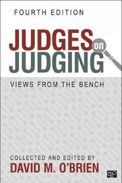 Judges on Judging: Views from the Bench (Paperback)