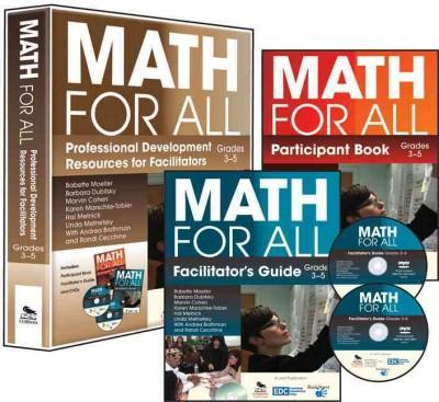Math for All: Professional Development Resources for Facilitators: Grades 3-5