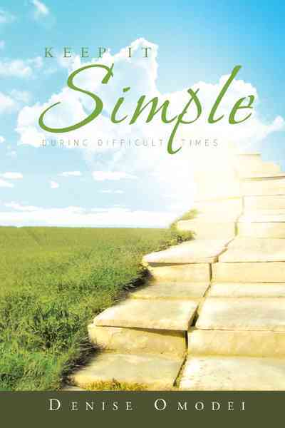 Keep It Simple:During Difficult Times(Paperback / softback)