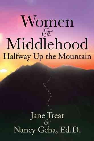 Women & Middlehood Halfway Up the Mountain (Paperback)
