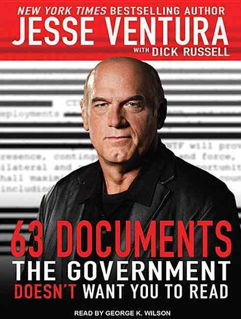 63 Documents the Government Doesn't Want You to Read (CD-Audio)