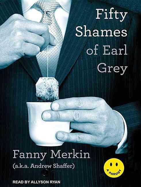 Fifty Shames of Earl Grey: A Parody (CD-Audio)