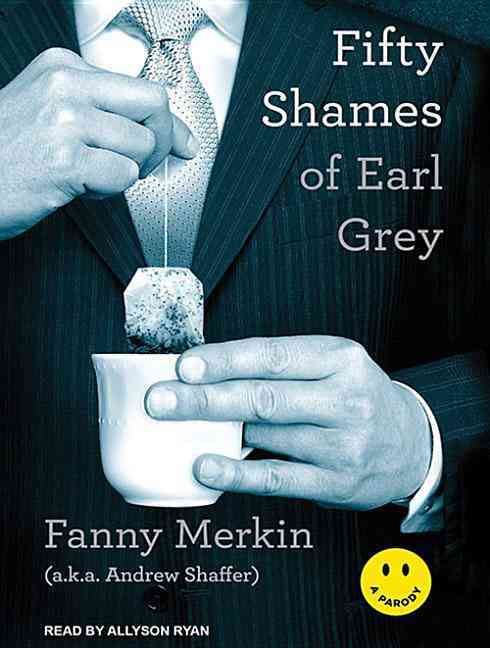 Fifty Shames of Earl Grey: A Parody (CD-Audio)