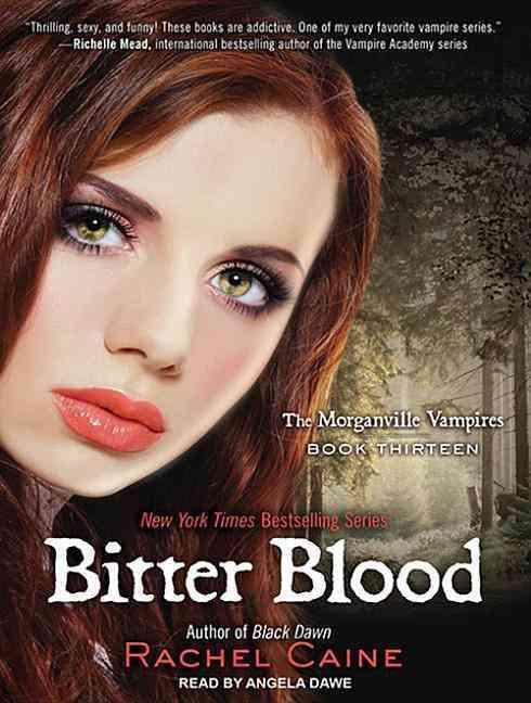 Morganville Vampires:Bitter Blood(UnabrID,ENUMIDged - CD-Audio)