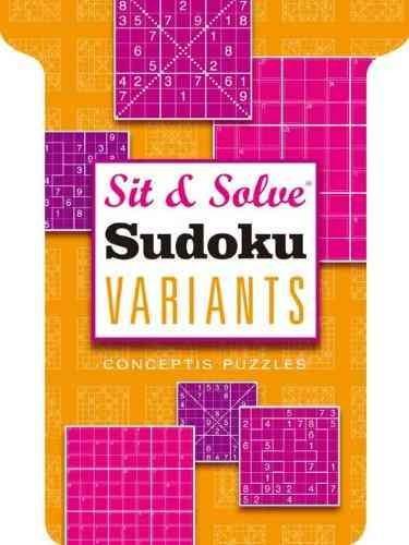 Sit & Solve Sudoku Variants: Conceptis Puzzles (Paperback)