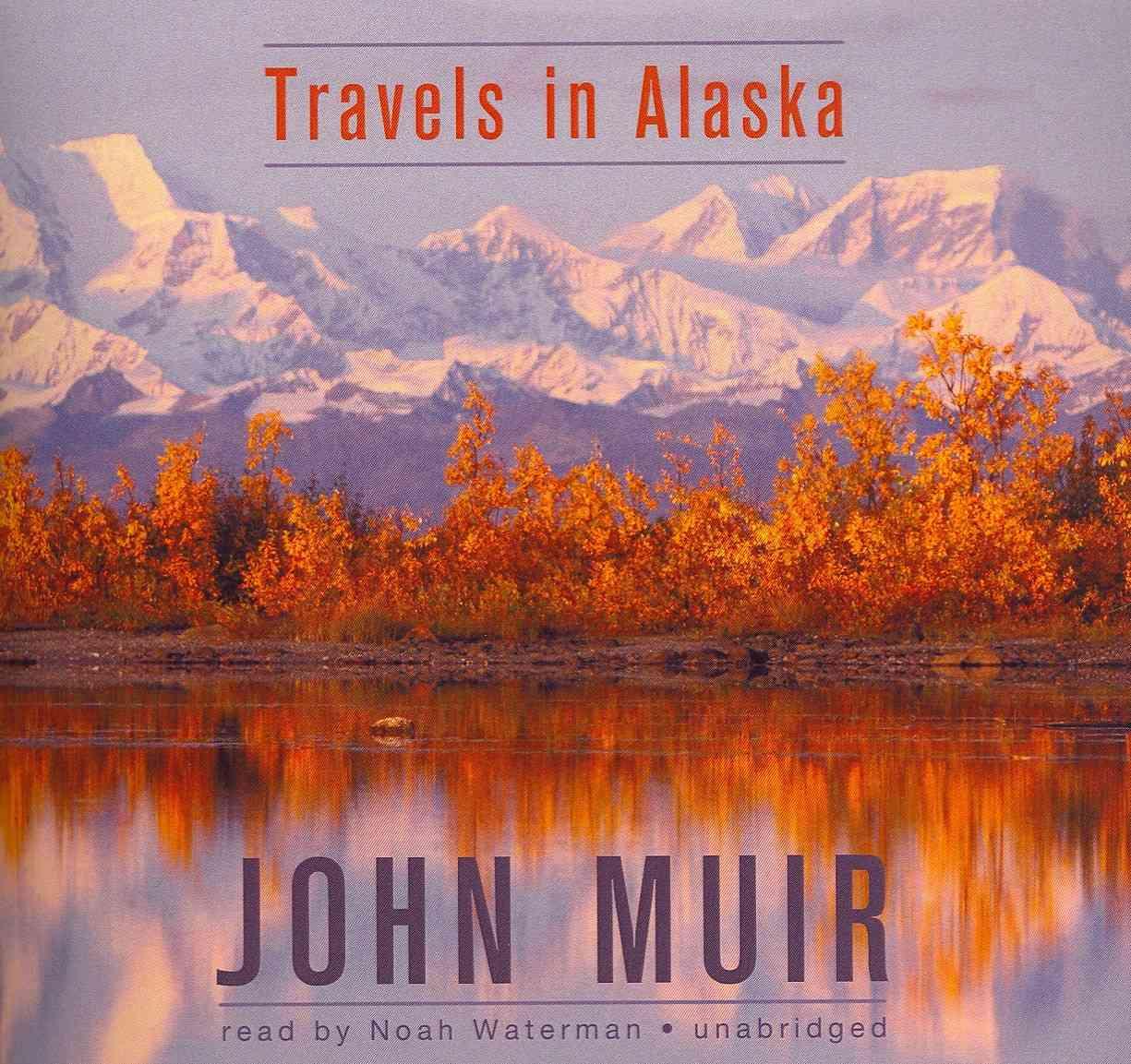 Travels in Alaska (CD-Audio)