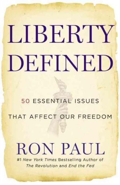 Liberty Defined: 50 Essential Issues That Affect Our Freedom (Paperback)