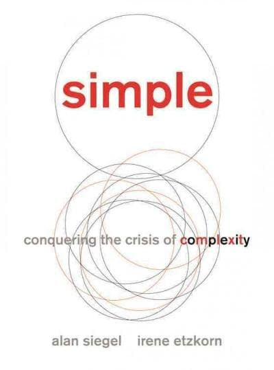 Simple: Conquering the Crisis of Complexity (Hardcover)