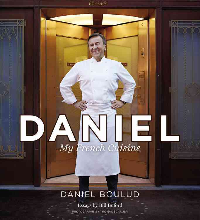Daniel: My French Cuisine (Hardcover)