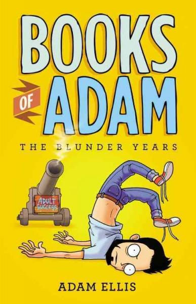 Books of Adam: The Blunder Years (Paperback)