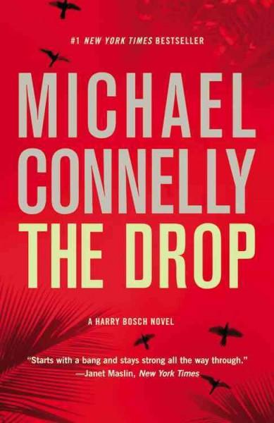 The Drop: A Novel (Paperback)