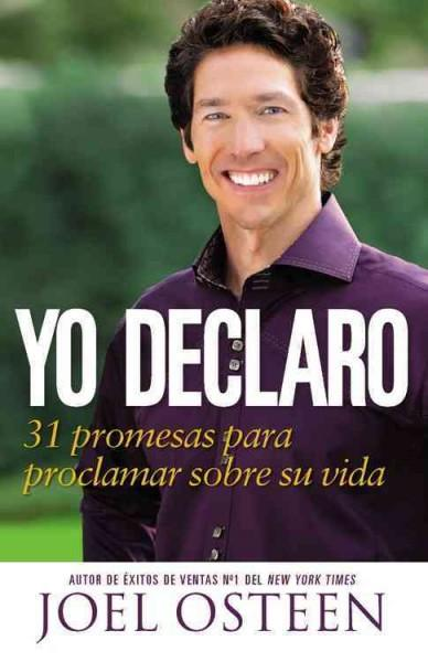 Yo Declaro: 31 Promesas Para Proclamar Sobre Tu Vida  (Paperback)