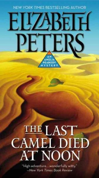 The Last Camel Died at Noon (Paperback)