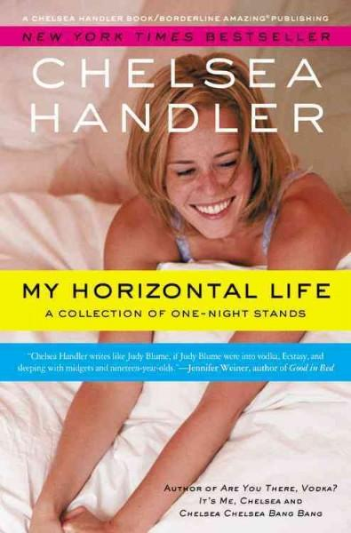 My Horizontal Life: A Collection of One-Night Stands (Paperback)