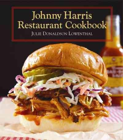 Johnny Harris Restaurant Cookbook (Hardcover)