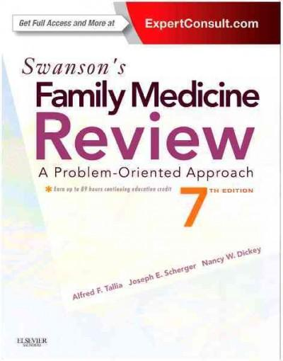 Swanson's Family Medicine Review: A Problem-Oriented Approach (Paperback)