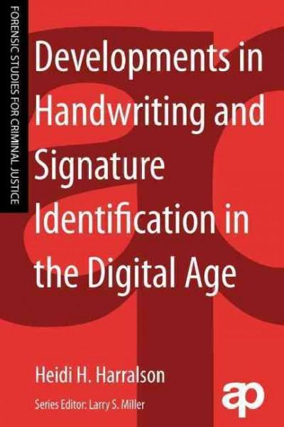 Developments in Handwriting and Signature Identification in the Digital Age (Paperback)