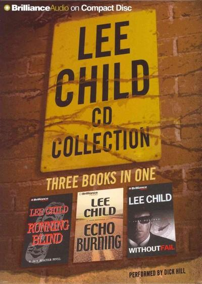 Lee Child Cd Collection: Running Blind / Echo Burning / Without Fail (CD-Audio)