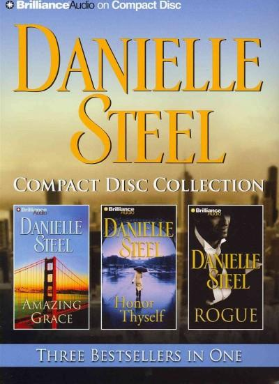 Danielle Steel Compact Disc Collection: Amazing Grace / Honor Thyself / Rogue (CD-Audio)