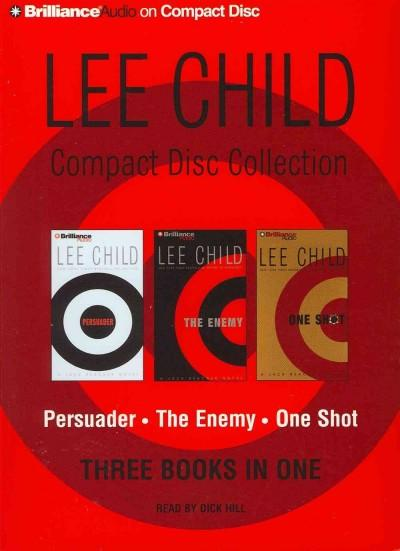 Lee Child Compact Disc Collection: Persuader / the Enemy / One Shot (CD-Audio)