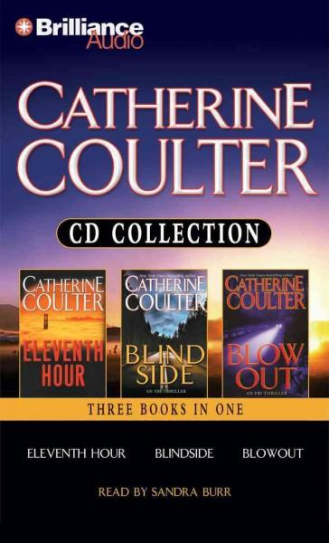 Catherine Coulter FBI Cd Collection: Eleventh Hour / Blindside / Blowout (CD-Audio)