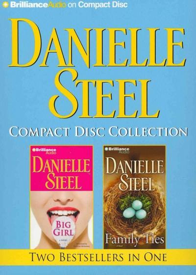 Danielle Steel: Big Girl / Family Ties (CD-Audio)