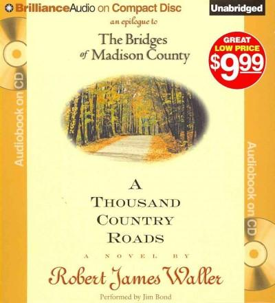 A Thousand Country Roads: An Epilogue to the Bridges of Madison County (CD-Audio)