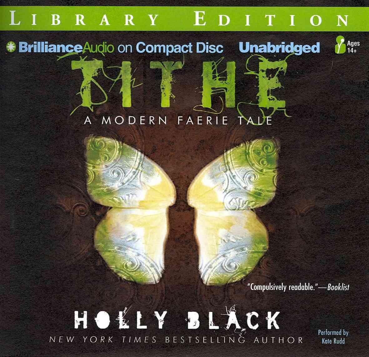 Tithe: A Modern Faerie Tale, Library Edition (CD-Audio)