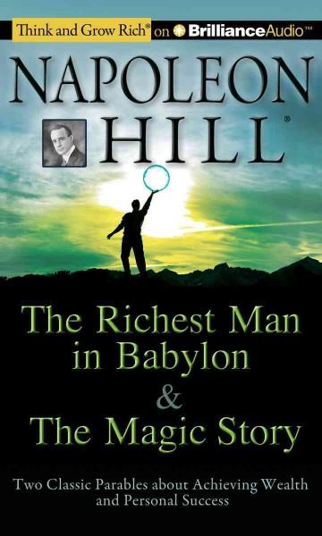 The Richest Man in Babylon & The Magic Story: Two Classic Parables About Achieving Wealth and Personal Success (CD-Audio)