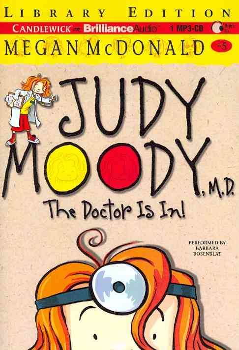 Judy Moody, M.d.: The Doctor Is In!, Library Edition (CD-Audio)