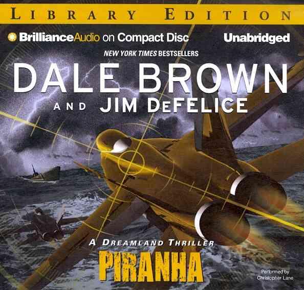 Piranha: A Dreamland Thriller, Library Edition (CD-Audio)