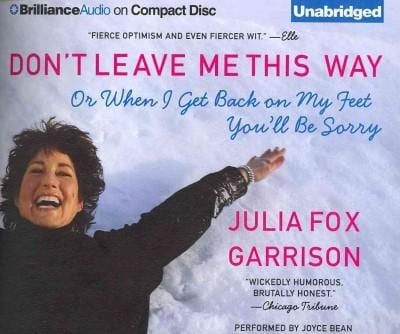 Don't Leave Me This Way: Or When I Get Back on My Feet You'll Be Sorry (CD-Audio)