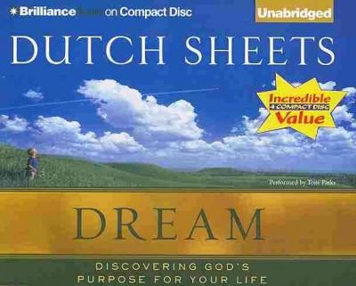 Dream: Discovering God's Purpose for Your Life (CD-Audio)