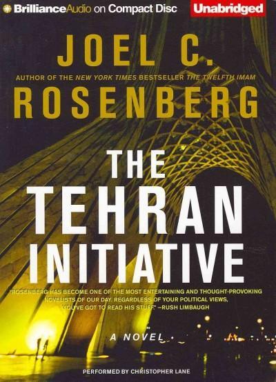 The Tehran Initiative (CD-Audio)