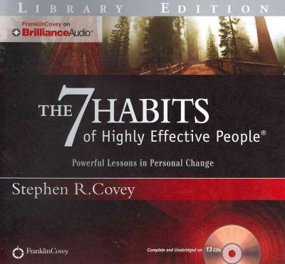 The 7 Habits of Highly Effective People: Powerful Lessons in Personal Change, Library Edition (CD-Audio)