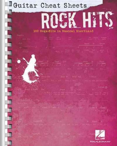 Rock Hits: 100 Mega-Hits in Musical Shorthand (Paperback)