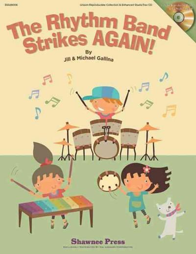 The Rhythm Band Strikes Again!