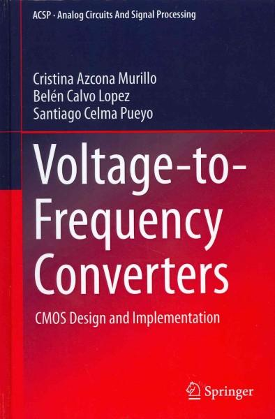 Voltage-to-Frequency Converters: CMOS Design and Implementation (Hardcover)