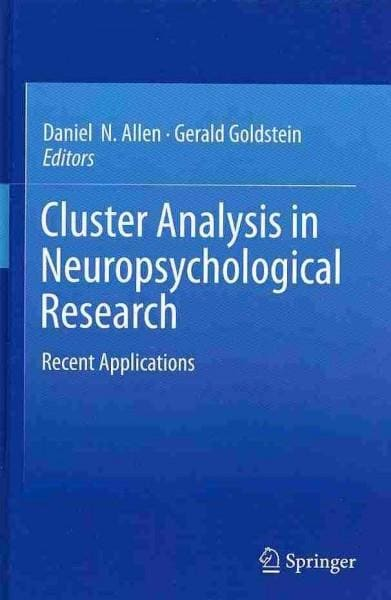Cluster Analysis in Neuropsychological Research: Recent Applications (Hardcover)