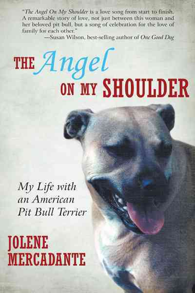 The Angel on My Shoulder: My Life With an American Pit Bull Terrier (Hardcover)