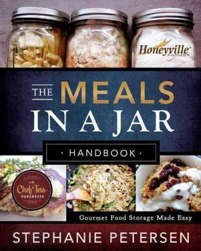 The Meals in a Jar Handbook: Gourmet Food Storage Made Easy (Hardcover)