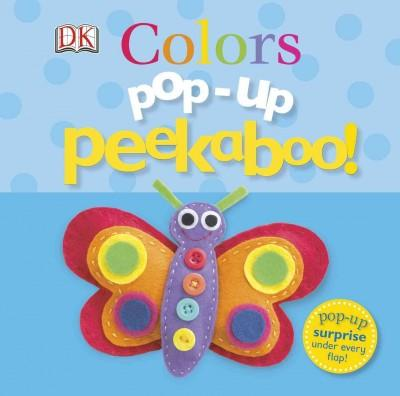 Pop-Up Peekaboo!: Colors (Board book)