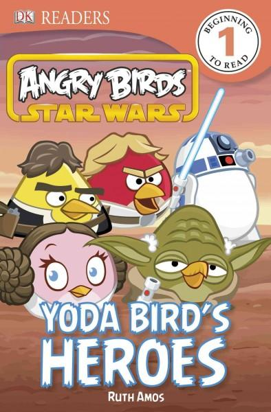 Yoda Bird's Heroes (Paperback)